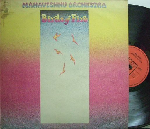 【英CBS】Mahavishnu Orchestra/Birds of Fire (John McLaughlin, Jerry Goodman, etc)