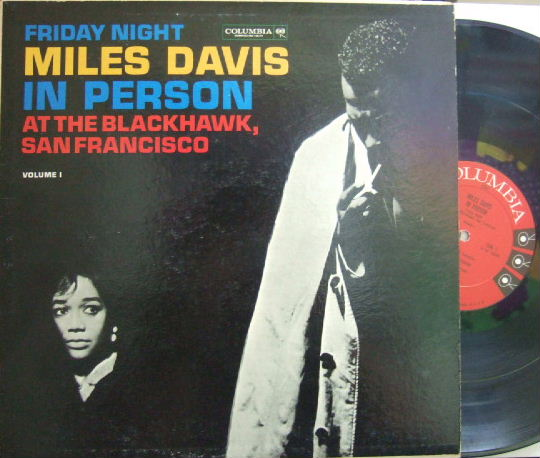 【米Columbia 6 eyes mono】Miles Davis/In Person vol.1 (at The Blackhawk)