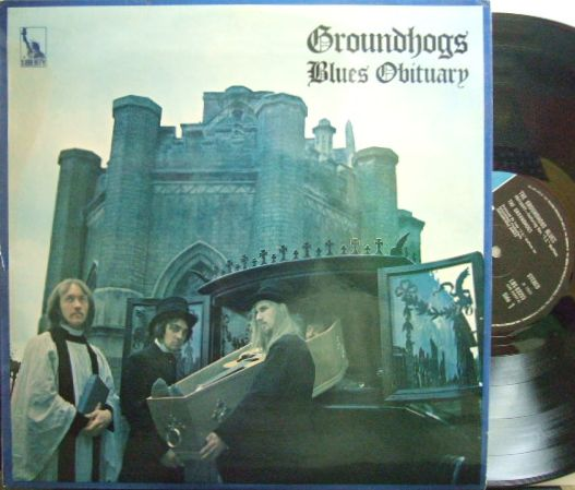 【英Liberty】Groundhogs/Blues Obituary