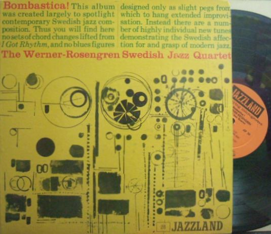 【米Jazzland mono】The Werner-Rosengren Swedish Jazz Quartet/Bombastica!