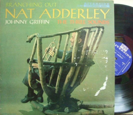 【米Riverside mono】Nat Adderley/Branching Out (Johnny Griffin, Three Sounds)