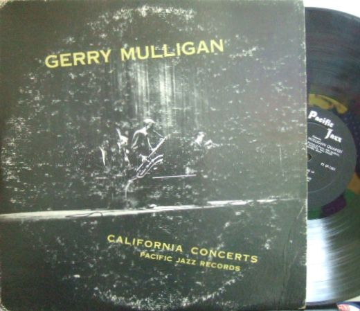 【米Pacific Jazz mono】Gerry Mulligan/California Concerts (Zoot Sims, Jon Eardley, Bob Brookemeyer, etc)