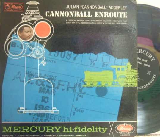 【米Mercury mono】Julian Cannonball Adderley/Cannonball Enroute (Junior Mance, Sam Jones, etc)
