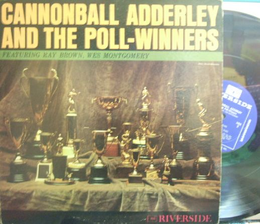【米Riverside mono】Cannonball Adderley/And The Poll-Winners (Wes Montgomery, Ray Brown, Victor Feldman, etc)