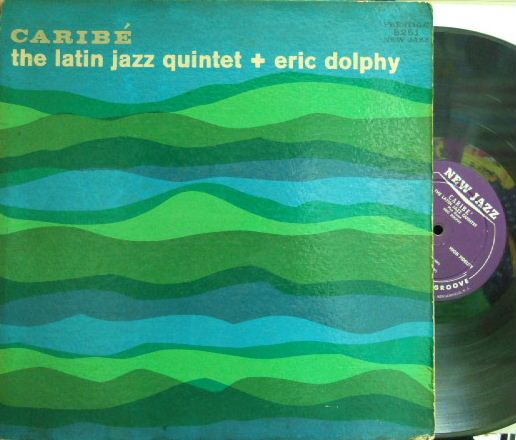 【米New Jazz mono】The Latin Jazz Quintet + Eric Dolphy/Caribe
