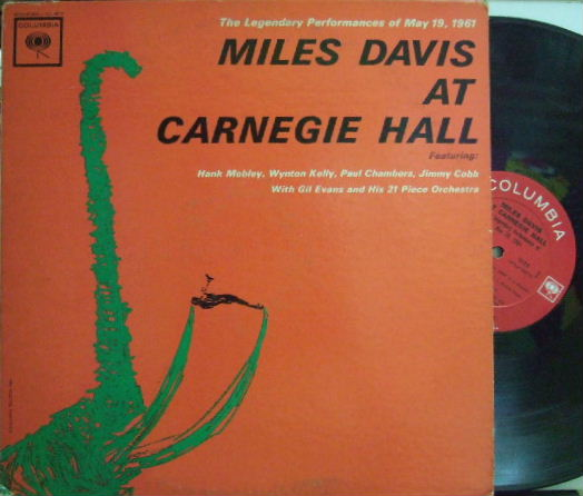 【米Columbia mono】Miles Davis/At Carnegie Hall (Hank Mobley, Wynton Kelly, etc)