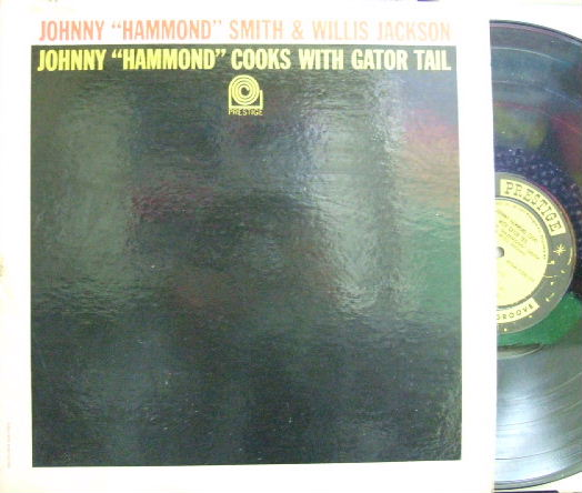 【米Prestige mono】Johnny Hammond Smith & Willis Jackson/Cooks With Gator Tail