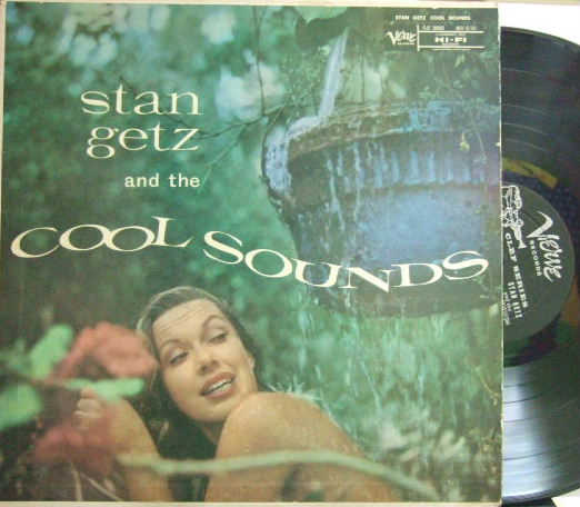 【米Verve mono】Stan Getz/Cool Sounds (Tony Fruscella, Bob Brookmeyer, Max Roach, etc)