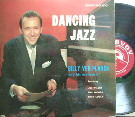 【米Savoy mono】Billy Ver Planck/Dancing Jazz (Phil Woods, Joe Wilder, Eddie Costa, etc)