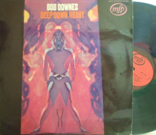 【英MFP】Bob Downes/Deep Down Heavy (Chris Spedding, Ray Russell, etc)