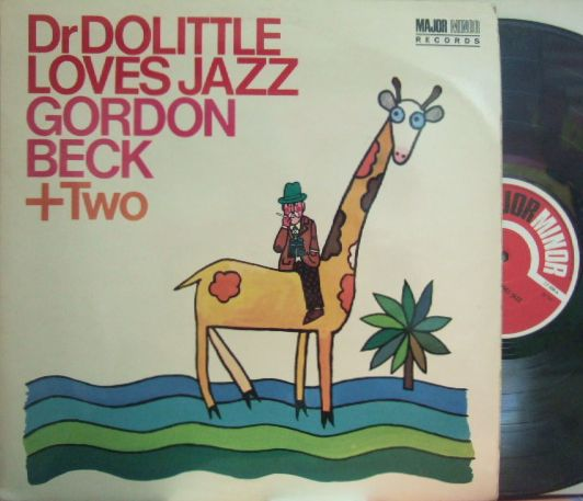【英Major Minor mono】Gordon Beck + 2/Dr Dolittle Loves Jazz