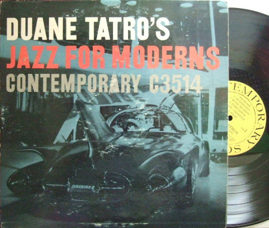 【米Contemporary mono】Duane Tatro/Duane Tatro's Jazz for Moderns (Bob Gordon, Lennie Niehaus, etc)
