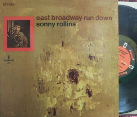 【米Impulse】Sonny Rollins/East Broadway Run Down (Freddie Hubbard, Elvin Jones, etc)