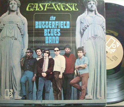 【米Elektra】The Butterfield Blues Band/East-West