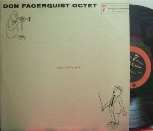 【米Mode mono】Don Fagerquist Octet/Music To Fill A Void - Eight By Eight