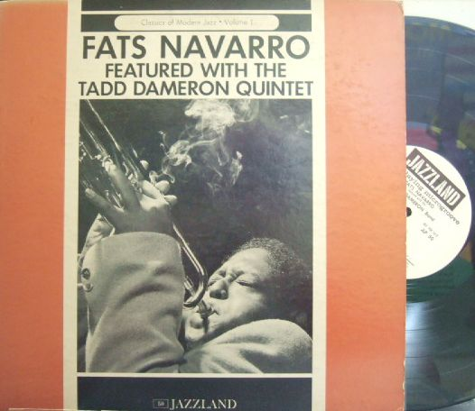 【米Jazzland mono】Fats Navarro/Featured With The Tadd Dameron Quintet (Allan Eager, Kenny Clarke, etc) promo