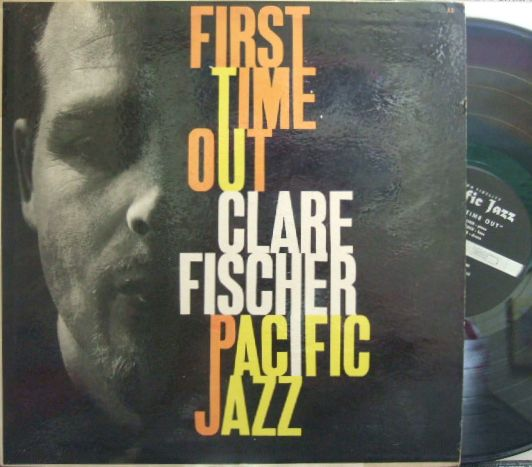 【米Pacific Jazz mono】Clare Fischer/First Time Out (Gary Peacock)