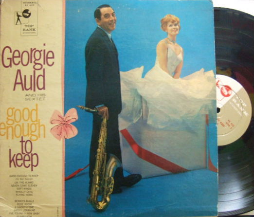 【米Top Rank】Georgie Auld/Good Enough To Keep (Don Fagerquist, Lou Levy, Howard Roberts, etc)
