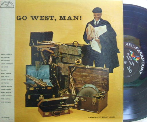 【米ABC Paramount mono】Quincy Jones/Go, West Man! (Art Pepper, Jack Sheldon, etc)