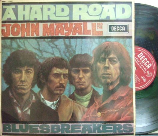 【英Decca mono】John Mayall & The Bluesbreakers/A Hard Road (Peter Green)