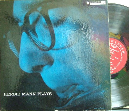 【米Bethlehem mono】Herbie Mann/Herbie Mann Plays (Joe Puma, Benny Weeks, etc)