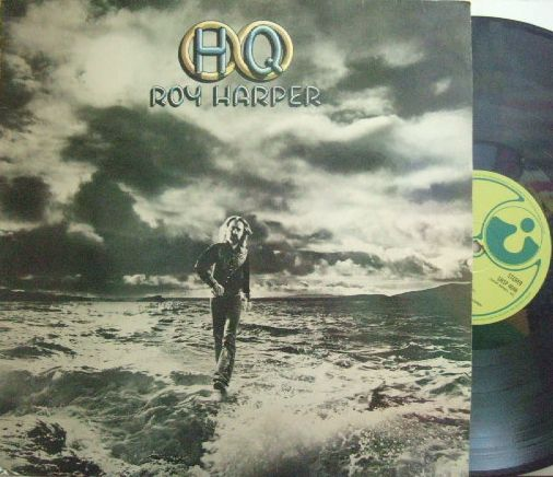 【英Harvest】Roy Harper/HQ (Chris Spedding, Bill Bruford, David Gilmour, John Paul Jones, etc)