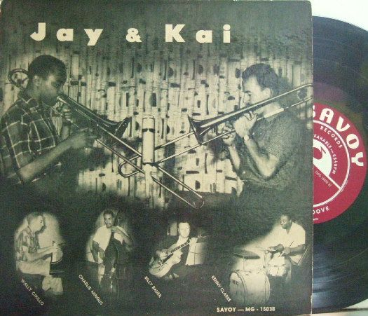 【米Savoy 10' mono】J. J. Johnson & Kai Winding/Jay & Kai (Charlie Mingus, Billy Bauer, etc)