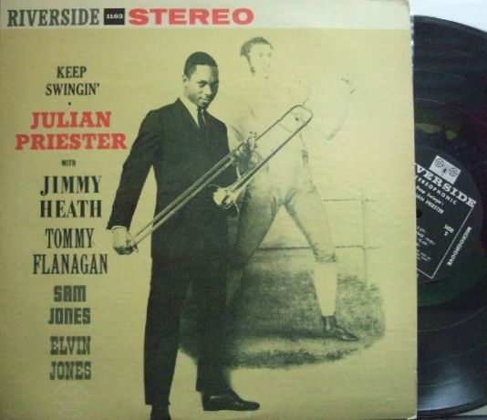 【米Riverside】Julian Priester/Keep Swingin' (Jimmy Heath, Tommy Flanagan, Sam Jones, Elvin Jones)