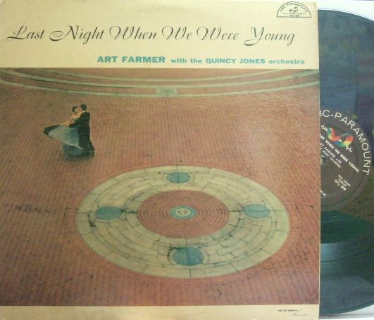 【米ABC Paramount mono】Art Farmer/Last Night When We Were Young (Quincy Jones, Hank Jones, Barry Galbraith, etc)