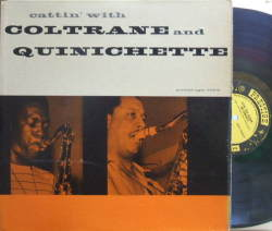 【米Prestige NJ mono】John Coltrane-Paul Quinichette/Cattin' with Coltrane and Quinichette