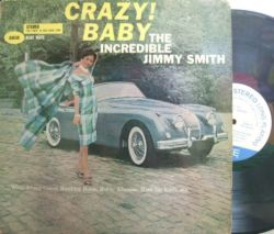【米Blue Note 47w63rdNY】Jimmy Smith/Crazy! Baby (レアなイエロー・タイトル)