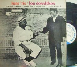 【米Blue Note NY mono】Lou Donaldson/Here 'Tis (Grant Green, Baby Face Willette, Dave Bailey)
