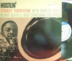 【米Blue Note NY mono】Stanley Turrentine/Hustlin' (Kenny Burrell, Shirley Scott)