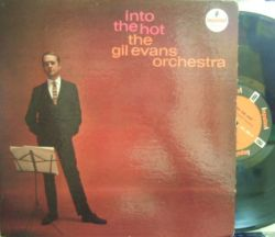 【米Impulse mono】Gil Evans/Into The Hot (Cecil Taylor, Archie Shepp, Ted Curson, Barry Galbraith, Eddie Costa, etc)
