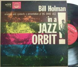【米Andex mono】Bill Holman/Big Band Jazz in a Jazz Orbit (Jack Sheldon, Richie Kamuca, etc)