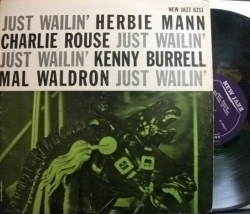 【米New Jazz mono】Herbie Mann, Charlie Rouse, Kenny Burrell, Mal Waldron/Just Wailin'