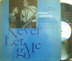 【米Blue Note NY】Stanley Turrentine/Never Let Me Go