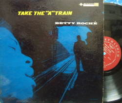 "【米Bethlehem mono】Betty Roche/Take The ""A"" Train (Eddie Costa, Conte Candoli, etc)"