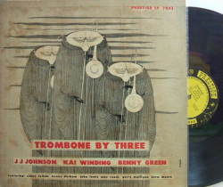 【米Prestige NYC mono】JJ Johnson,Kai Winding Benny Green/Trombone by Three (Sonny Rollins, Kenny Dorham, etc)