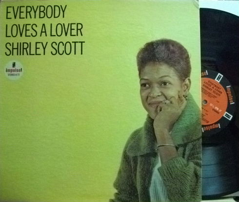 【米Impulse】Shirley Scott/Everybody Loves A Lover (Stanley Turrentine, Barry Galbraith, etc)