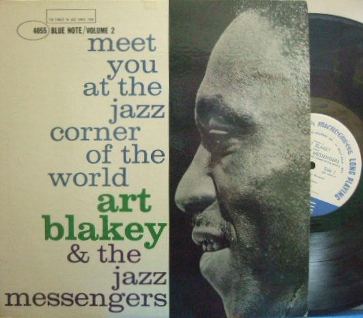 【米Blue Note 47w63NY mono】Art Blakey/Meet You At The Jazz Corner of The World vol.2