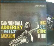 【米Riverside mono】Cannonball Adderley/Things Are Getting Better (Milt Jackson, Wynton Kelly)