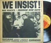 ����Candid��Max Roach/Freedom Now Suite - We Insist! (Booker Little, Coleman Hawkins, Abbey Lincoln, etc)