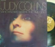 【米Elektra】Judy Collins/Who Knows Where The Time Goes (Stephen Stills, Van Dyke Parks, Chris Ethridge, Jim Gordon, etc)