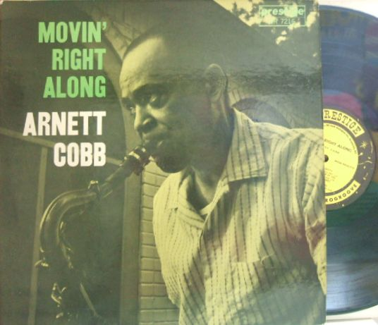 【米Prestige mono】Arnett Cobb/Movin' Right Along (Bobby Timmons, Sam Jones, Art Taylor, etc)
