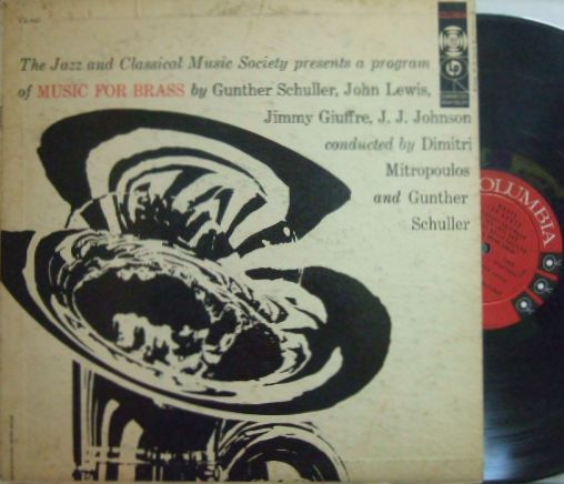 【米Columbia mono】Gunther Schuller/Music For Brass (Miles Davis, J.J.Johnson, Joe Wilder, etc)