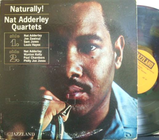 【米Jazzland mono】Nat Adderley/Naturally! (Joe Zawinul, Wynton Kelly, etc)