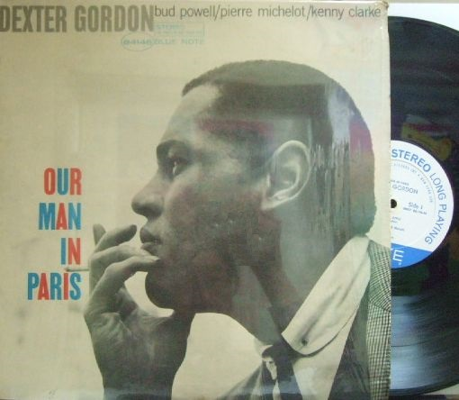 【米Blue Note NY】Dexter Gordon/Our Man In Paris (Bud Powell, Kenny Clarke)