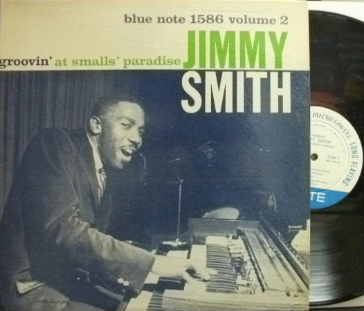 【米Blue Note 47w63rd/NY mono】Jimmy Smith/Groovin' At The Smalls' Paradise vol.2