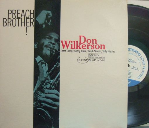 【米Blue Note NY】Don Wilkerson/Preach Brother! (Sonny Clark, Grant, Green, etc)